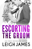 Escorting the Groom Book Cover