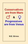 Conservatives Are From Mars  Progressives Are From Venus