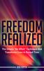 """Freedom Realized: The Simple """"No Effort"""" Technique That Transforms Lives in Record Time - Beau Norton"""