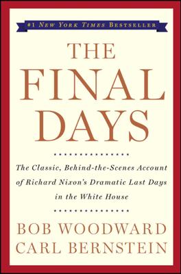 The Final Days - Bob Woodward & Carl Bernstein book