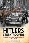 Hitlers Stormtroopers
