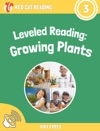 Leveled Reading Growing Plants