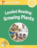 Leveled Reading: Growing Plants