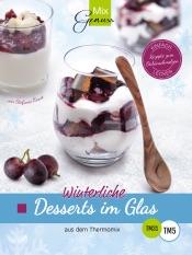 MixGenuss: Winterliche Desserts im Glas