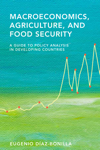 Macroeconomics, Agriculture, and Food Security