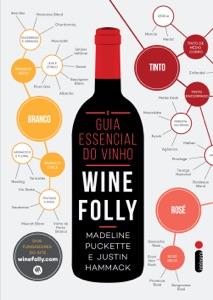 O guia essencial do vinho: Wine Folly Book Cover