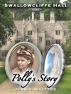 Swallowcliffe Hall 1890 Pollys Story
