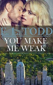 You Make Me Weak (Forever and Ever #13) PDF Download