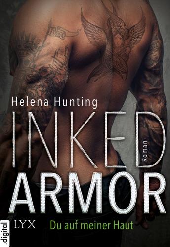 Helena Hunting - Inked Armor - Du auf meiner Haut