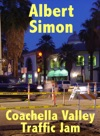 Coachella Valley Traffic Jam A Henry Wright Mystery