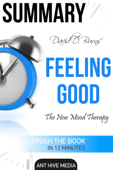 David D. Burns' Feeling Good: The New Mood Therapy  Summary