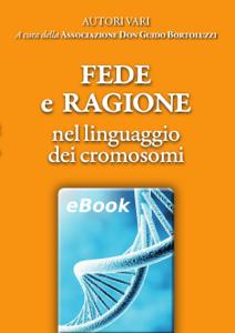 Fede e Ragione nel linguaggio dei cromosomi Libro Cover