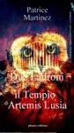 Due Ladroni E Il Tempio Di Artemis Lusia
