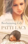 Reclaiming Lily