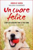 Un cuore felice Book Cover