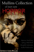Mullins Collection of Best New Horror
