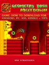 Geometry Dash Meltdown Game How To Download For Android PC IOS Kindle  Tips