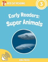 Early Readers: Super Animals