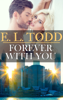 E. L. Todd - Forever with You (Forever and Ever #14) artwork