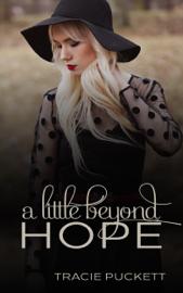 A Little Beyond Hope book
