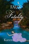 Faux Fatality