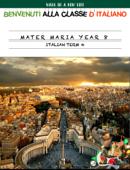 Mater Maria Year 8 Italian Term 4