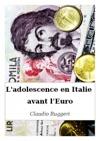 Ladolescence En Italie Avant LEuro