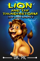 Lion and the Thunderstorm Book 1