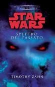 Star Wars - La Mano di Thrawn - Spettro del passato