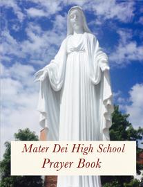 Mater Dei High School Prayer Book book