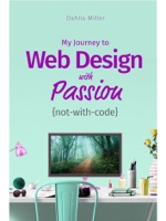 My Journey to Web Design with Passion {not-with-code}