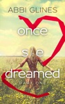 Once She Dreamed Part One