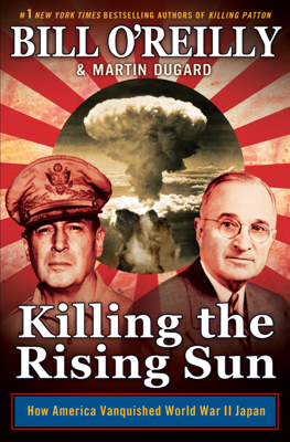 Killing the Rising Sun - Bill O'Reilly & Martin Dugard book
