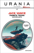 Pianeta Tschai - seconda parte (Urania)