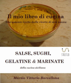 Salse, Sughi, Gelatine e Marinate