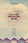 Staying Is The New Going