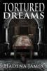 Hadena James - Tortured Dreams artwork