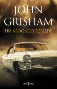 Un abogado rebelde Book Cover