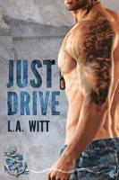 L.A. Witt - Just Drive artwork