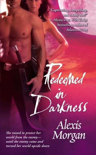 Alexis Morgan - Redeemed in Darkness