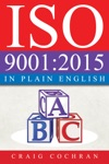 ISO 90012015 In Plain English