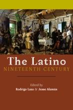 Latino Nineteenth Century, The
