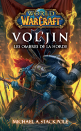 World of Warcraft - Vol'Jin les ombres de la horde