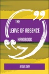 The Leave Of Absence Handbook