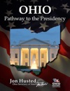 Ohio Pathway To The Presidency
