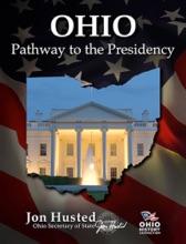 Ohio: Pathway To The Presidency