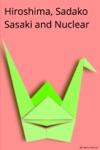 Hiroshima Sadako Sasaki And Nuclear