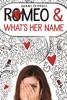 Romeo & What's Her Name