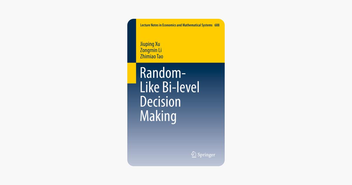 Random-Like Bi-level Decision Making