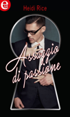 Download and Read Online Assaggio di passione (eLit)